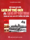 Mối Quan Hệ Giữa Lịch Sử Thế Giới Và Lịch Sử Việt Nam Trong Dạy Học Lịch Sử Ở Trường Phổ Thông*