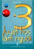 3 Tuyệt Học Làm Người - Tập 1