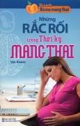 Những Rắc Rối Trong Thời Kỳ Mang Thai