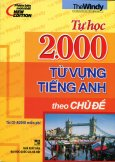 Tự Học 2.000 Từ Vựng Tiếng Anh Theo Chủ Đề