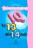 IQ - Trắc Nghiệm Chỉ Số Thông Minh Từ 13 Đến 14 Tuổi