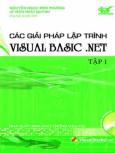 Các Giải Pháp Lập Trình Visual Basic .NET - Tập 1 (Dùng Kèm Đĩa)