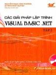 Các Giải Pháp Lập Trình Visual Basic .NET - Tập 2 (Dùng Kèm Đĩa)