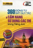 360 Động Từ Bất Quy Tắc & Cẩm Nang Sử Dụng Các Thì Trong Tiếng Anh