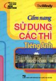 Cẩm Nang Sử Dụng Các Thì Tiếng Anh - Tái bản 03/2014
