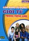 Cẩm Nang Sử Dụng Giới Từ Trong Tiếng Anh - Tái bản 2014