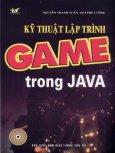 Kỹ Thuật Lập Trình Game Trong Java (Dùng kèm Đĩa)
