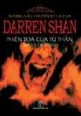 Những Câu Chuyện Kỳ Lạ Của Darren Shan - Tập 5: Phiên Toà Của Tử Thần