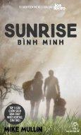 Sunrise - Bình Minh (Tập 3 Của Ashfall - Tàn Tro)