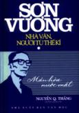 Sơn Vương - Nhà Văn, Người Tù Thế Kỉ (Tập 1)