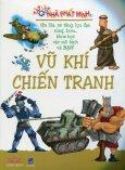 Tập Làm Nhà Phát Minh - Vũ Khí Chiến Tranh