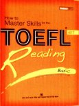 How To Master Skills For The TOEFL IBT - Reading Basic
