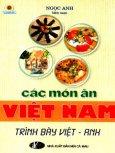 Các Món Ăn Việt Nam - Trình Bày Việt - Anh