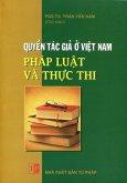 Quyền Tác Giả Ở Việt Nam - Pháp Luật Và Thực Thi