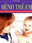 Bệnh Trẻ Em - Cách Phòng Tránh Và Điều Trị