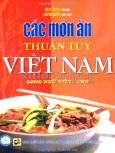 Các Món Ăn Thuần Tuý Việt Nam - Song Ngữ Việt Anh