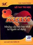 Access - Những Câu Hỏi Hay Nhất Từ Người Sử Dụng