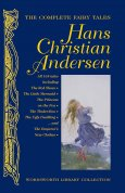 The Complete Fairy Tales: Hans Christian Andersen