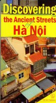 Discovering the ancient street Hanoi (Kham pha khu pho co Ha noi (A)
