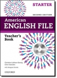American English File Second Edition: Starter Teacher's Book with Test and Assessment CD-ROM