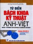 Từ Điển Bách Khoa Kỹ Thuật Anh - Việt