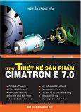 Thiết Kế Sản Phẩm Với Cimatron E 7.0