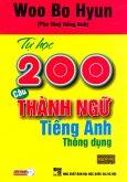 Tự Học 200 Câu Thành Ngữ Tiếng Anh Thông Dụng (Kèm 1 CD)