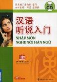 Nhập Môn Nghe Nói Hán Ngữ (Kèm 1 CD)