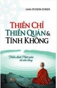 Thiền Chỉ Thiền Quán Và Tính Không