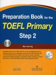 Preparation Book For The TOEFL Primary - Step 2 (Kèm 1 CD)