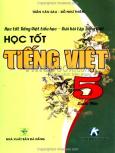 Học Tốt Tiếng Việt Tiểu Học - Giải Bài Tập Tiếng Việt - Học Tốt Tiếng Việt 5 (Quyển 1)
