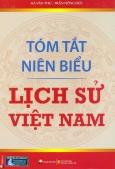 Tóm Tắt Niên Biểu Lịch Sử Việt Nam (Tái Bản 2015)