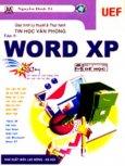 Giáo Trình Lý Thuyết Và Thực Hành Tin Học Văn Phòng - Tập 2:Word XP (CD Giáo Trình Điện Tử Kèm Theo Sách )