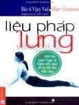 Liệu Pháp Lưng - 15 Phút Tập Luyện Yoga Và Pilate Mỗi Ngày Để Trị Dứt Đau Thắt Lưng