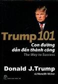 Trump 101 - Con Đường Dẫn Đến Thành Công