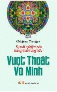 Vượt Thoát Vô Minh (Tái Bản 2015)