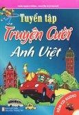 Tuyển Tập Truyện Cười Anh Việt (Kèm 1 CD)