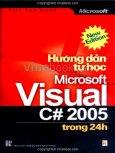 Hướng Dẫn Tự Học Microsoft Visual C# 2005 Trong 24 Giờ