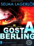Gosta Berling - Tiểu Thuyết Đoạt Giải Nobel Văn Học
