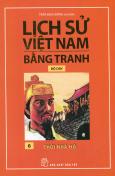 Lịch Sử Việt Nam Bằng Tranh - Thời Nhà Hồ (Bộ Dày)
