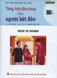Học Tiếng Anh Theo Đĩa Hình - Tiếng Anh Đàm Thoại Cho Người Bắt Đầu (Kèm 1 VCD)