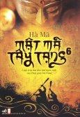 Mật Mã Tây Tạng - Tập 6 (Tái Bản 2015)