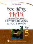Học Tiếng Hàn Theo Phương Pháp Tập Viết Từ Vựng Và Đọc Truyện (Tập 5)