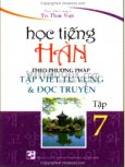 Học Tiếng Hàn Theo Phương Pháp Tập Viết Từ Vựng Và Đọc Truyện (Tập 7)