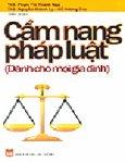 Cẩm Nang Pháp Luật (Dành Cho Mọi Gia Đình)