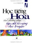 Học Tiếng Hoa Theo Phương Pháp Tập Viết Từ Vựng Và Đọc Truyện (Tập 7)