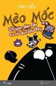 Mèo Mốc - Chuyện Đèn Đỏ & Và Cái Lỗ Đen Vũ Trụ (Bản Thường)