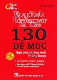 130 Đề Mục Ngữ Pháp Tiếng Anh Thông Dụng (Bìa Đỏ)