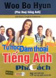 Tự Học Đàm Thoại Tiếng Anh Phá Cách (Kèm 1 CD)