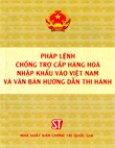 Pháp Lệnh Chống Trợ Cấp Hàng Hoá Nhập Khẩu Vào Việt Nam Và Văn Bản Hướng Dẫn Thi Hành